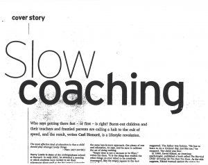 slow coaching
